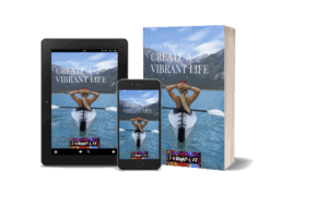 Creating a More Vibrant Life Guide